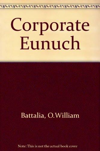 9780200721158: Corporate Eunuch