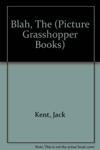 9780200721745: Blah, The (Picture Grasshopper Books)