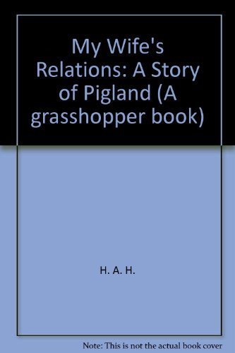 9780200722254: My Wife's Relations: A Story of Pigland