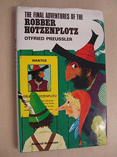 9780200722742: Final Adventures of the Robber Hotzenplotz