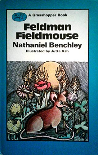 9780200723282: Feldman Fieldmouse (Grasshopper Books)