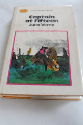 Captain at Fifteen (Grasshopper Books): Verne, Jules