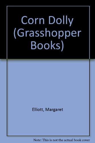 9780200723725: Corn Dolly (Grasshopper Books)