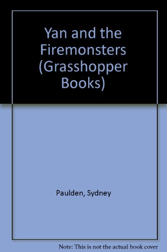 9780200723749: Yan and the Firemonsters (Grasshopper Books)
