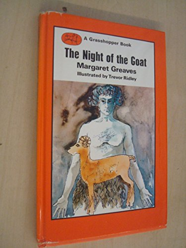 The Night of the Goat: Greaves, Margaret