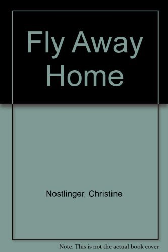 9780200724135: Fly Away Home