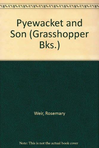 Pyewacket and Son (Grasshopper Books): Weir, Rosemary