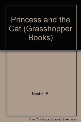 9780200727839: Princess and the Cat (Grasshopper Books)