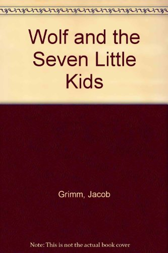 9780200728515: Wolf and the Seven Little Kids