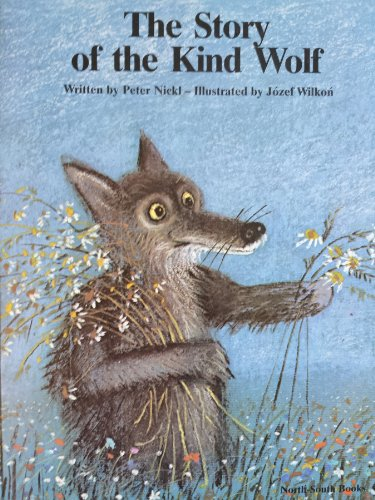9780200728737: The Story of the Kind Wolf