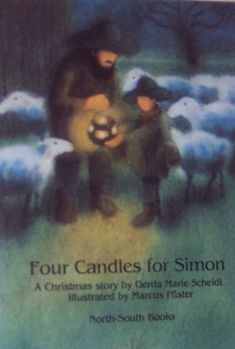 Four Candles for Simon: Scheidl, Gerda Marie