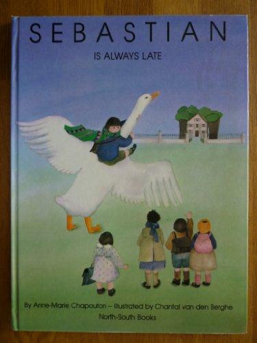 9780200729147: Sebastian is Always Late