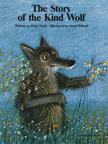 9780200729291: The Story of the Kind Wolf