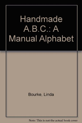 Handmade ABC: A Manual Alphabet (0201000156) by Linda Bourke