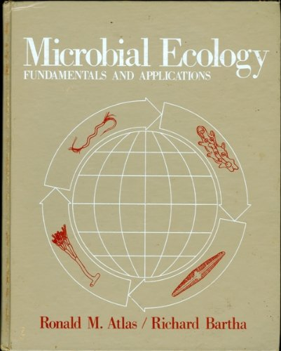 9780201000511: Microbial Ecology: Fundamentals and Applications (Addison-Wesley series in the life sciences)
