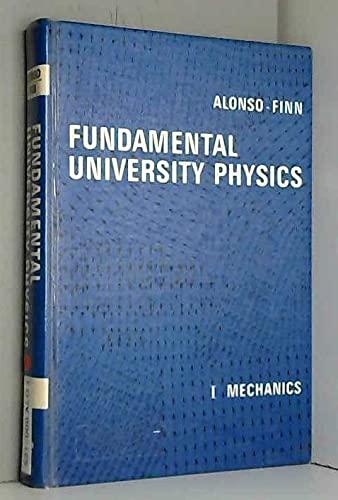 9780201000764: Fundamental University Physics: 1 (Mechanics)