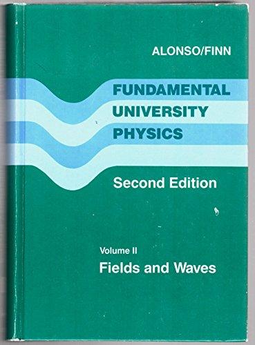 9780201000771: Fundamental University Physics: Fields and Waves (Fields & Waves)