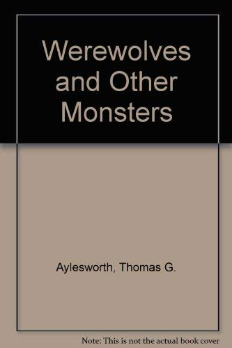 9780201001471: Werewolves and Other Monsters