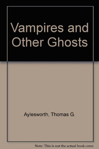 9780201001570: Vampires and Other Ghosts