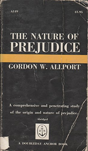 9780201001754: The Nature of Prejudice
