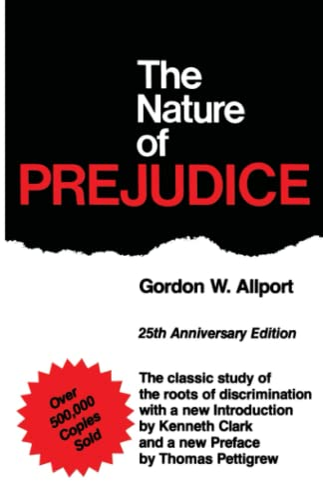 9780201001792: The Nature Of Prejudice: 25th Anniversary Edition