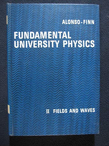 9780201002614: Fundamental University Physics: Fields and Waves v. 2