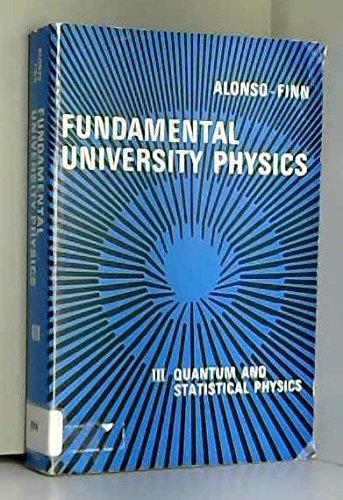 9780201002621: Fundamental University Physics: Quantum and Statistical Physics v.3: Quantum and Statistical Physics Vol 3 (World Student)
