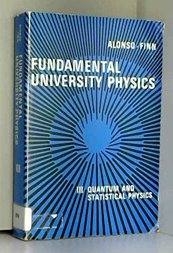 9780201002621: Fundamental University Physics: Quantum and Statistical Physics v.3