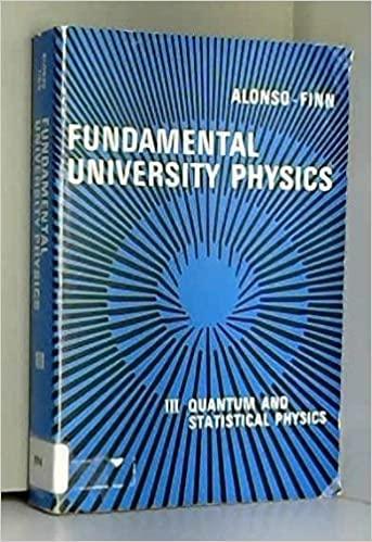 Fundamental University Physics: Quantum and Statistical Physics: Alonso, Marcelo, Finn,