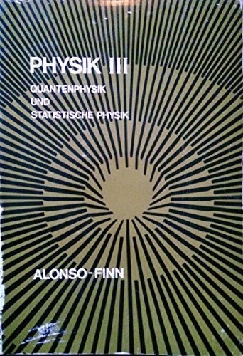 9780201002768: Physik III. Quantenphysik und Statistische Physik.