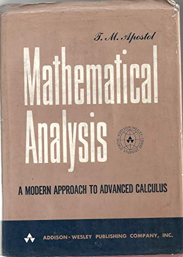 9780201002874: Mathematical Analysis: A Modern Approach to Advanced Calculus.