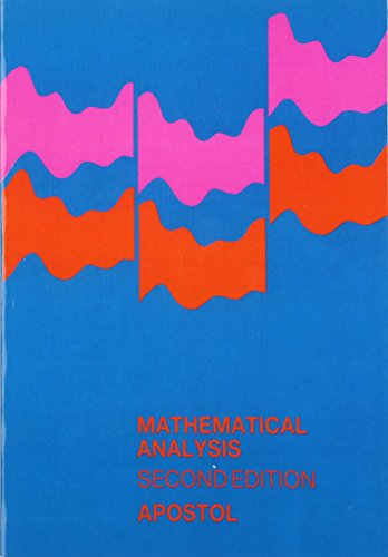 9780201002881: Mathematical Analysis, Second Edition