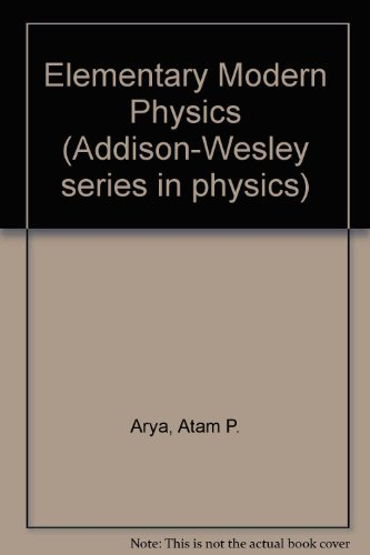 9780201003048: Elementary Modern Physics (Addison-Wesley series in physics)