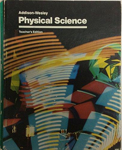9780201003154: Addison-Wesley Physical Science. Teacher's Edition