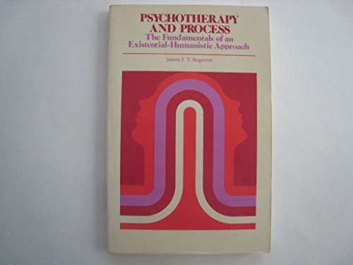 9780201003338: Psychotherapy and Process: The Fundamentals of an Existential-humanistic Approach (Addison-Wesley series in clinical and professional psychology)
