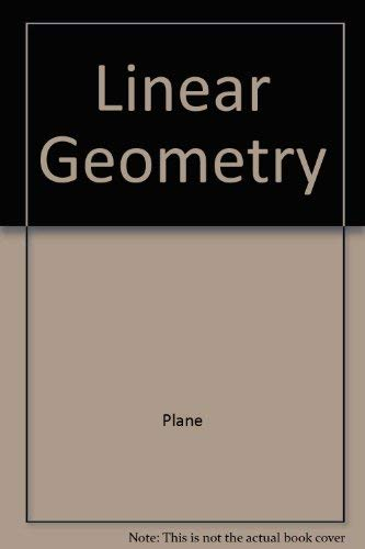 9780201003628: Linear geometry (Addison-Wesley series in mathematics)