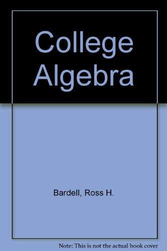 9780201003765: College Algebra