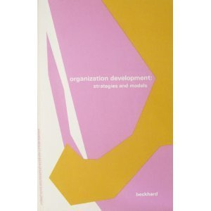 9780201004489: Organization Development: Strategies and Models (Addison-Wesley series on organization development)
