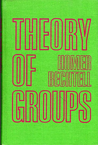 Theory of Groups: Bechtell, H.