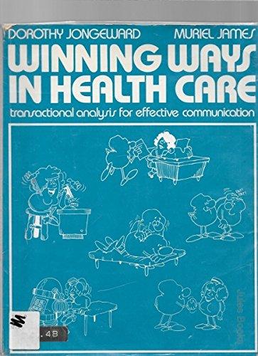 Winning Ways in Health Care: Jongeward, D &