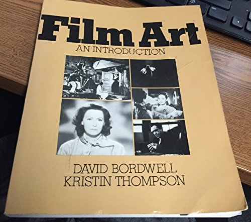 9780201005660: Film Art: An Introduction (Addison-Wesley series in speech, drama, and film)