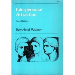 9780201005691: Interpersonal Attraction (Topics in Social Psychology)