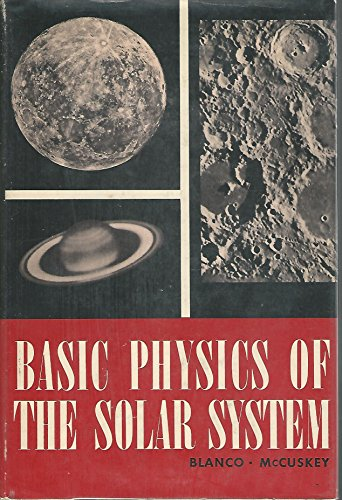 Basic Physics of the Solar System