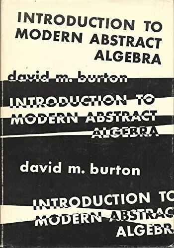 Introduction to Modern Abstract Algebra: D, Burton