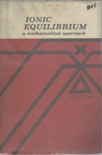 9780201007305: Ionic Equilibrium: A Mathematical Approach