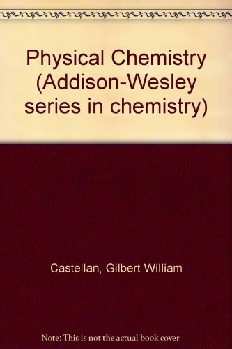 9780201009125: Physical Chemistry (Addison-Wesley series in chemistry)