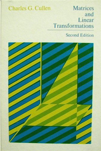 9780201012095: Matrices and Linear Transformations (Addison-Wesley Series in Mathematics)