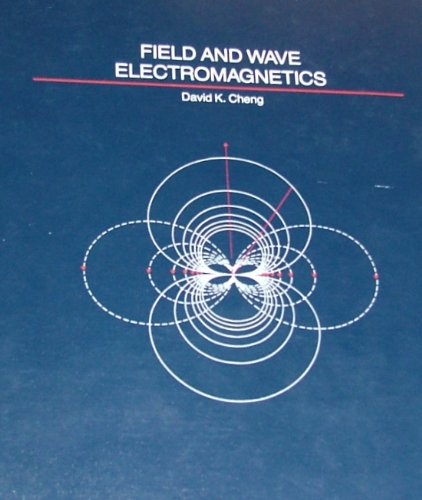 9780201012392: Field and Wave Electromagnetics (Addison-Wesley series in electrical engineering)