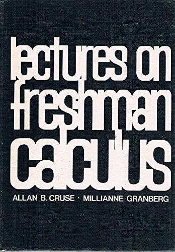 9780201013016: Lectures on Freshman Calculus (Addison-Wesley series in mathematics)