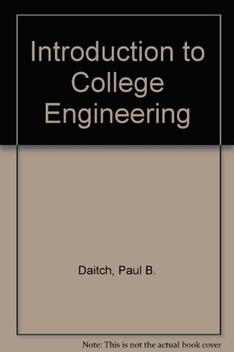 Introduction to College Engineering: Daitch, Paul B.